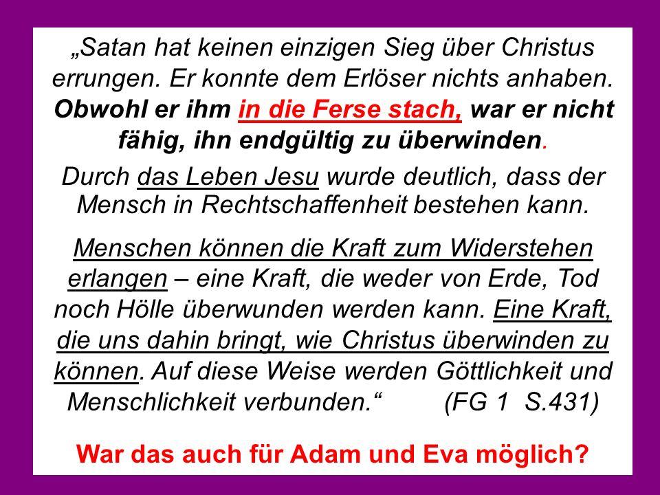 War das auch für Adam und Eva möglich