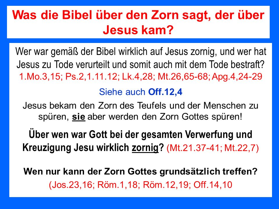 Was die Bibel über den Zorn sagt, der über Jesus kam