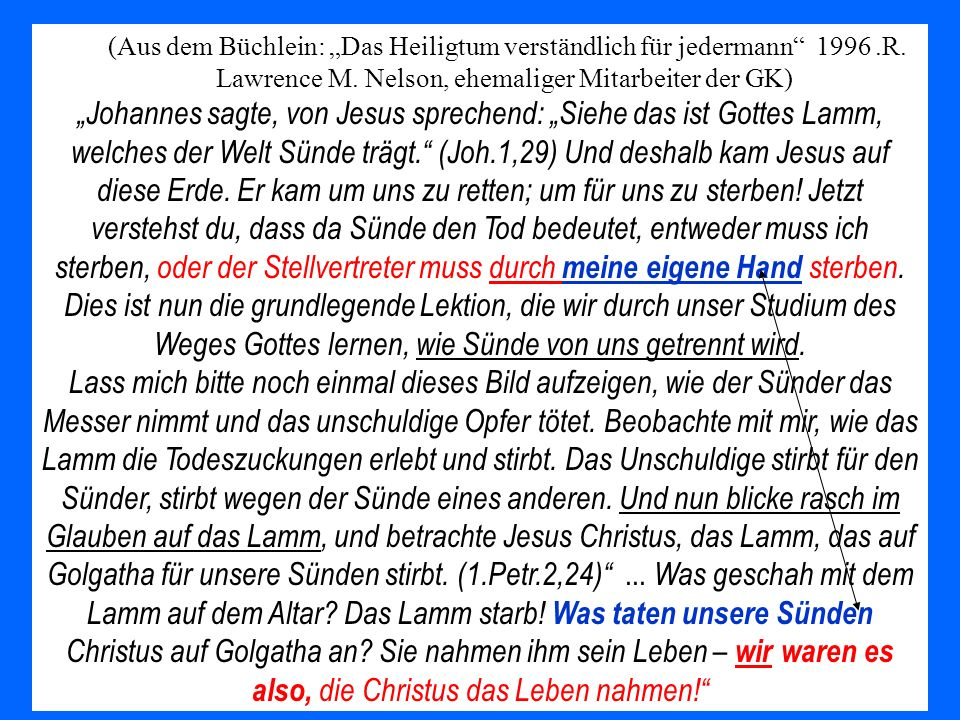 """(Aus dem Büchlein: """"Das Heiligtum verständlich für jedermann 1996. R"""