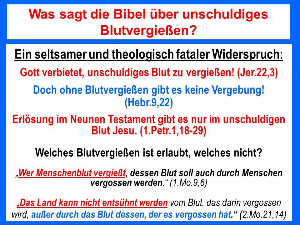 Was sagt die Bibel über unschuldiges Blutvergießen
