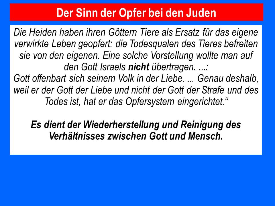 Der Sinn der Opfer bei den Juden