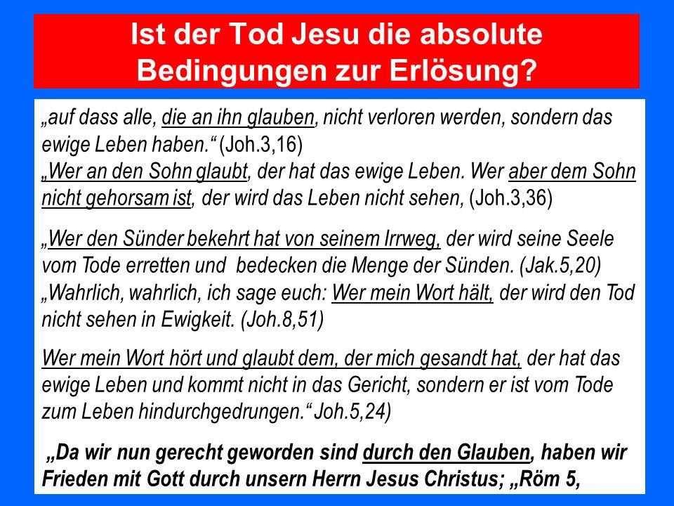 Ist der Tod Jesu die absolute Bedingungen zur Erlösung
