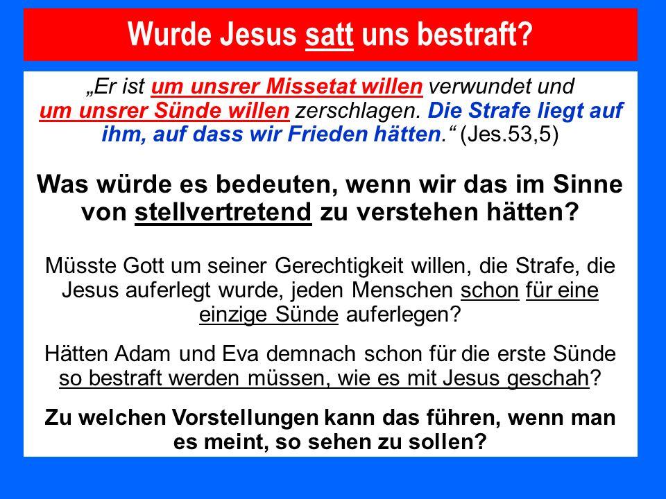 Wurde Jesus satt uns bestraft