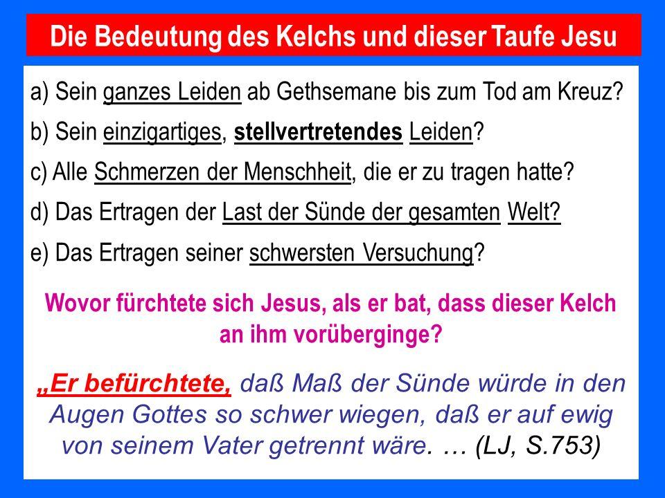 Die Bedeutung des Kelchs und dieser Taufe Jesu