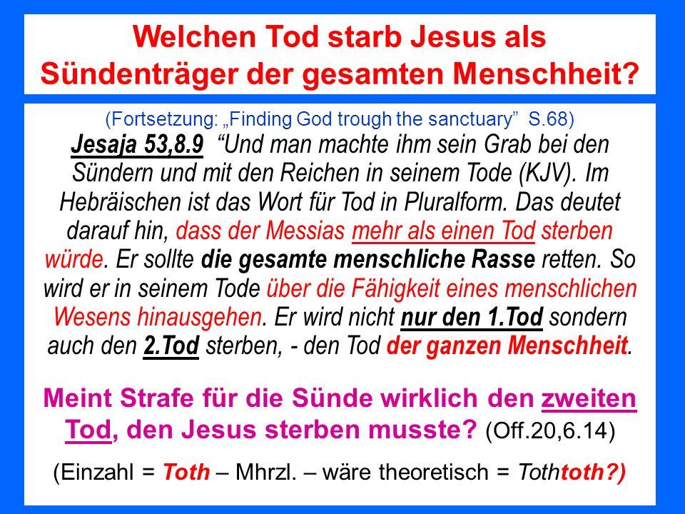 Welchen Tod starb Jesus als Sündenträger der gesamten Menschheit