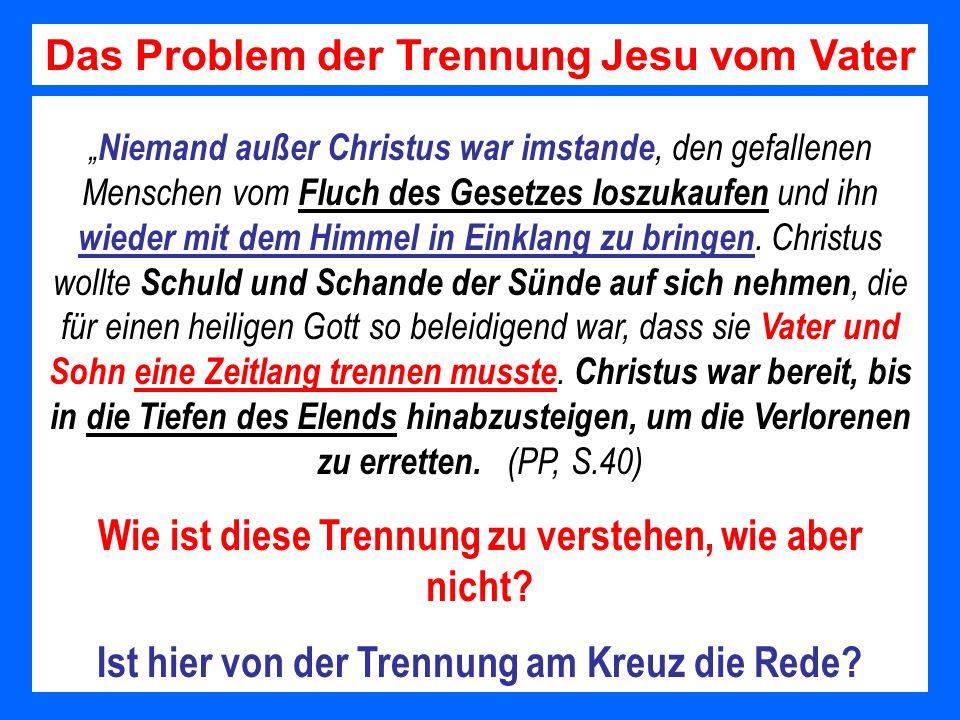 Das Problem der Trennung Jesu vom Vater
