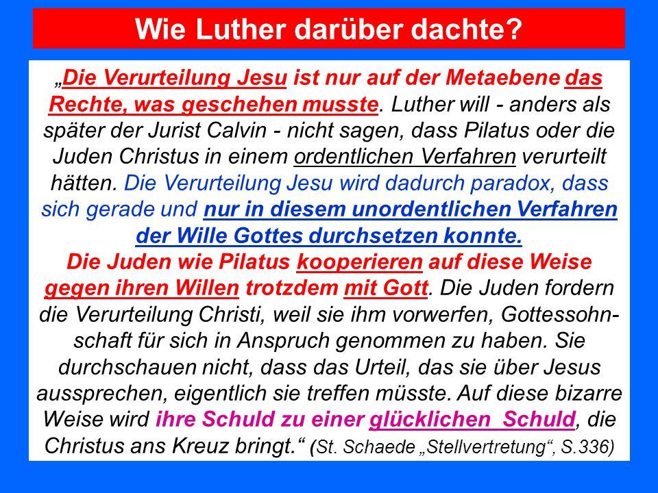 Wie Luther darüber dachte