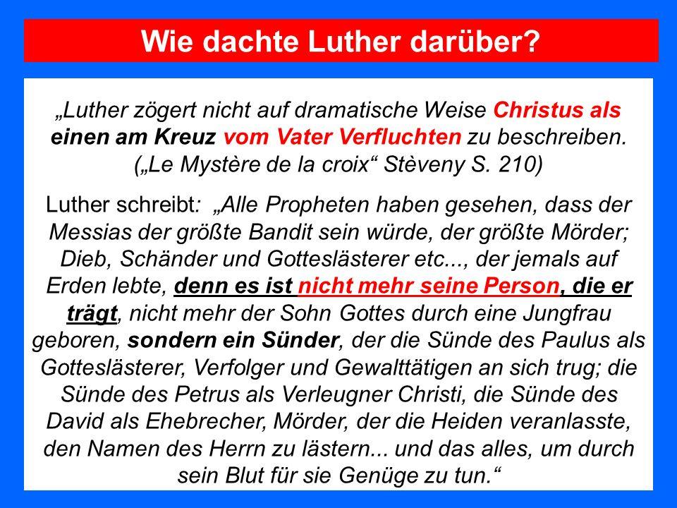 Wie dachte Luther darüber