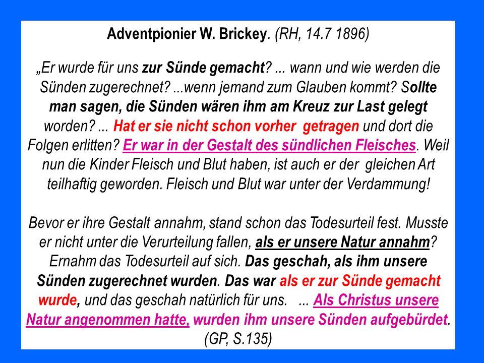 Adventpionier W. Brickey. (RH, 14.7 1896)