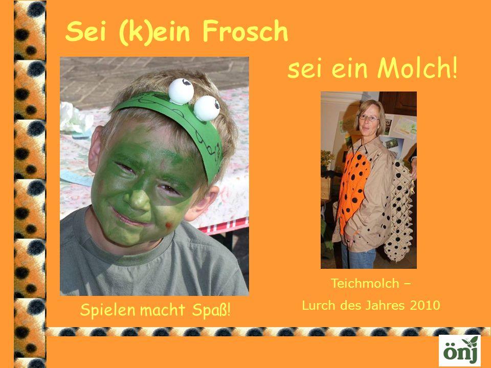 Sei (k)ein Frosch sei ein Molch! Spielen macht Spaß! Teichmolch –