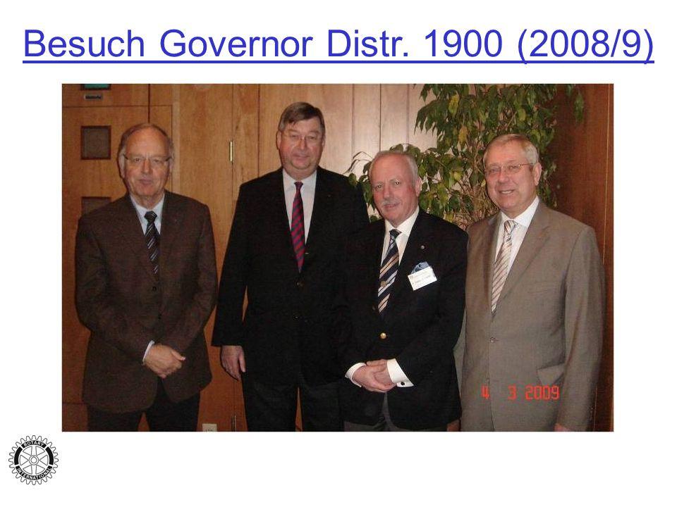 Besuch Governor Distr. 1900 (2008/9)