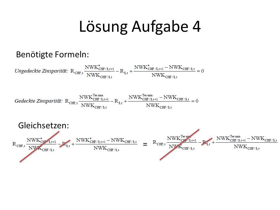 Lösung Aufgabe 4 Benötigte Formeln: Gleichsetzen: =