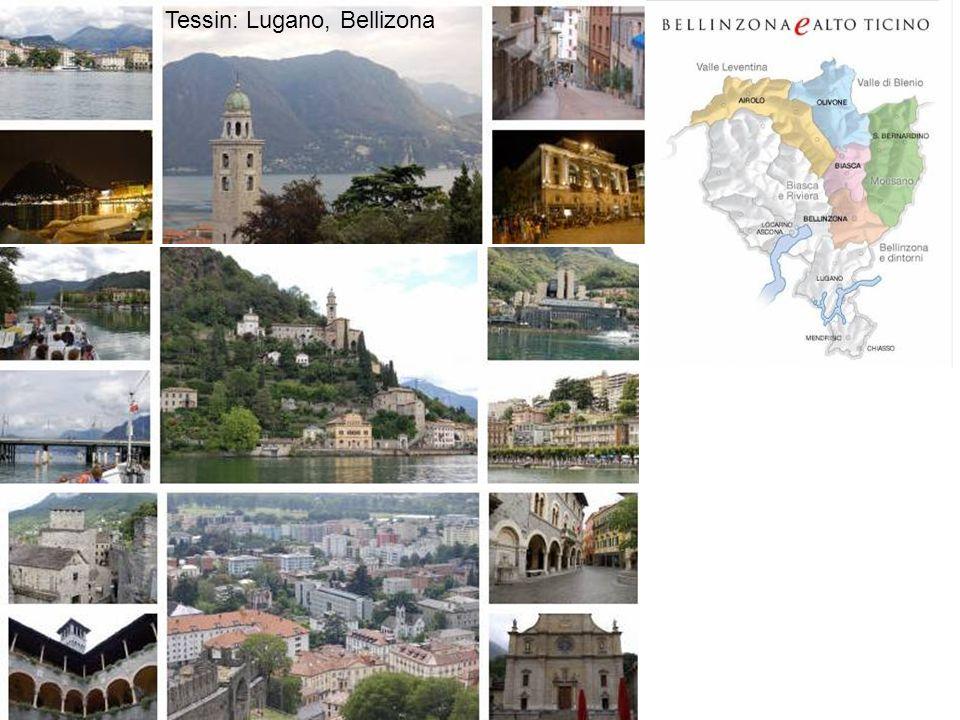 Tessin: Lugano, Bellizona