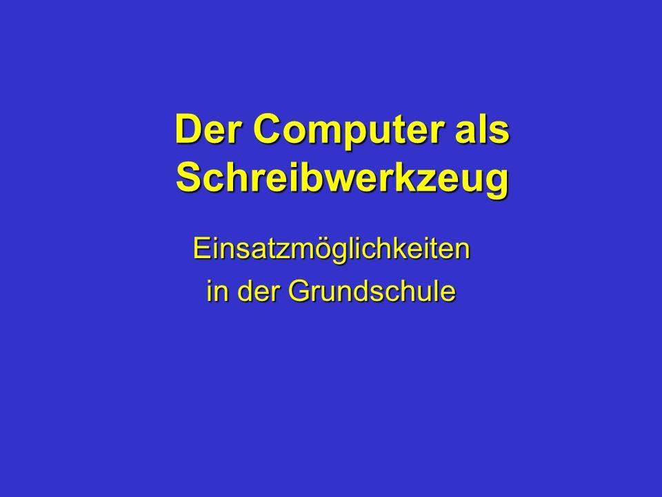 Der Computer als Schreibwerkzeug