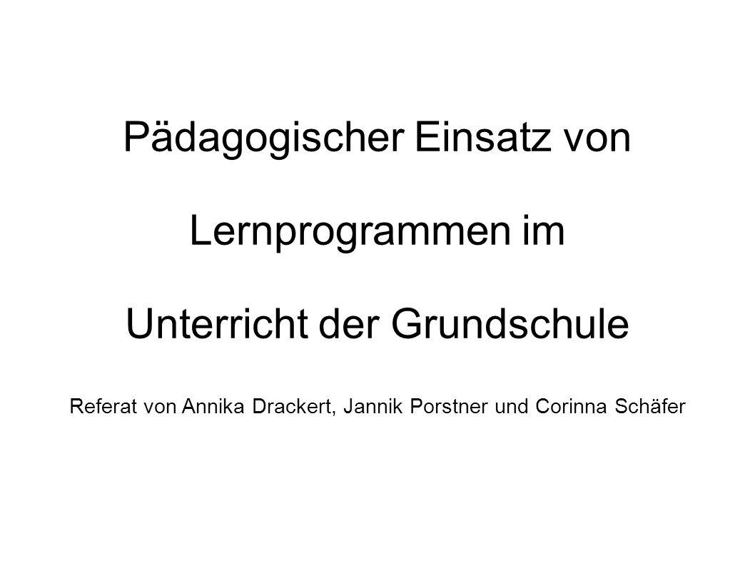 Pädagogischer Einsatz von Lernprogrammen im Unterricht der Grundschule