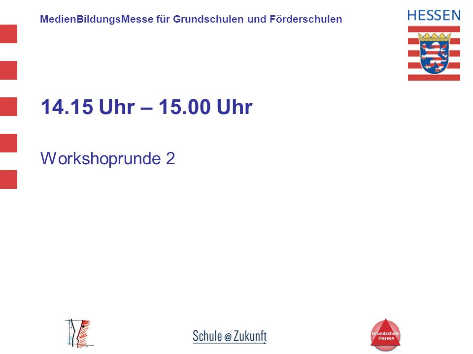 14.15 Uhr – 15.00 Uhr Workshoprunde 2
