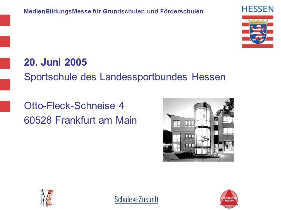 20. Juni 2005 Sportschule des Landessportbundes Hessen.
