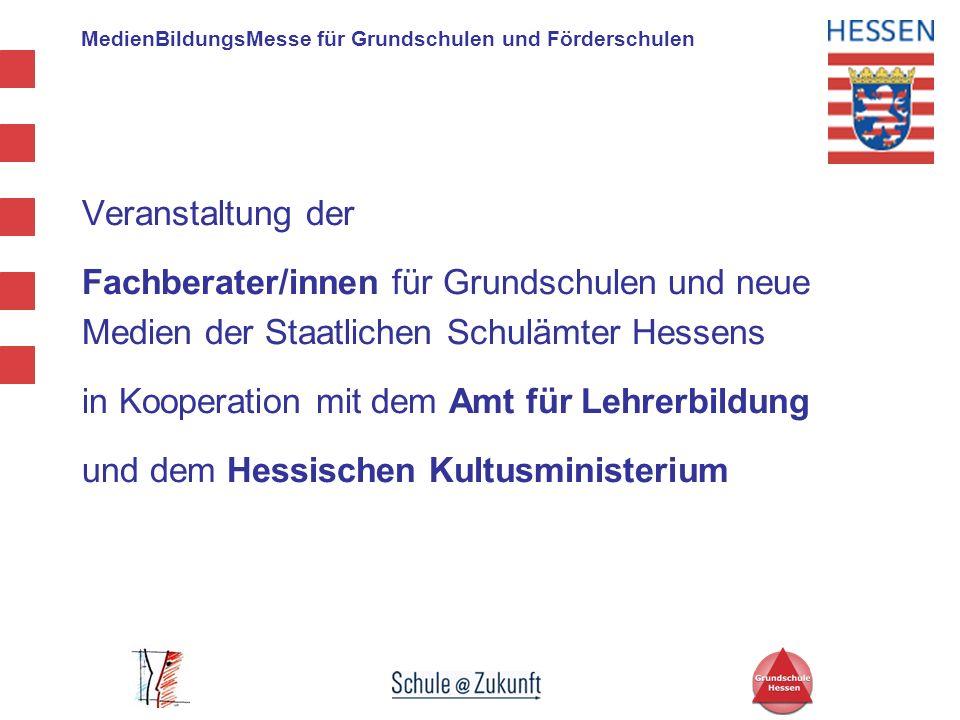 Veranstaltung der Fachberater/innen für Grundschulen und neue. Medien der Staatlichen Schulämter Hessens.