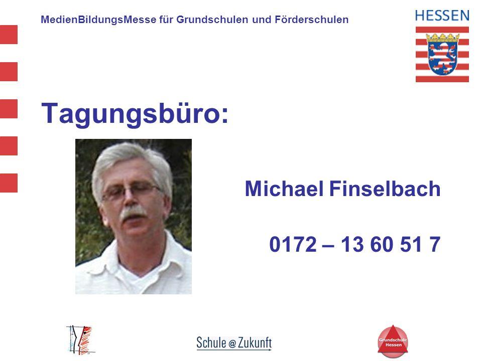 Tagungsbüro: Michael Finselbach 0172 – 13 60 51 7