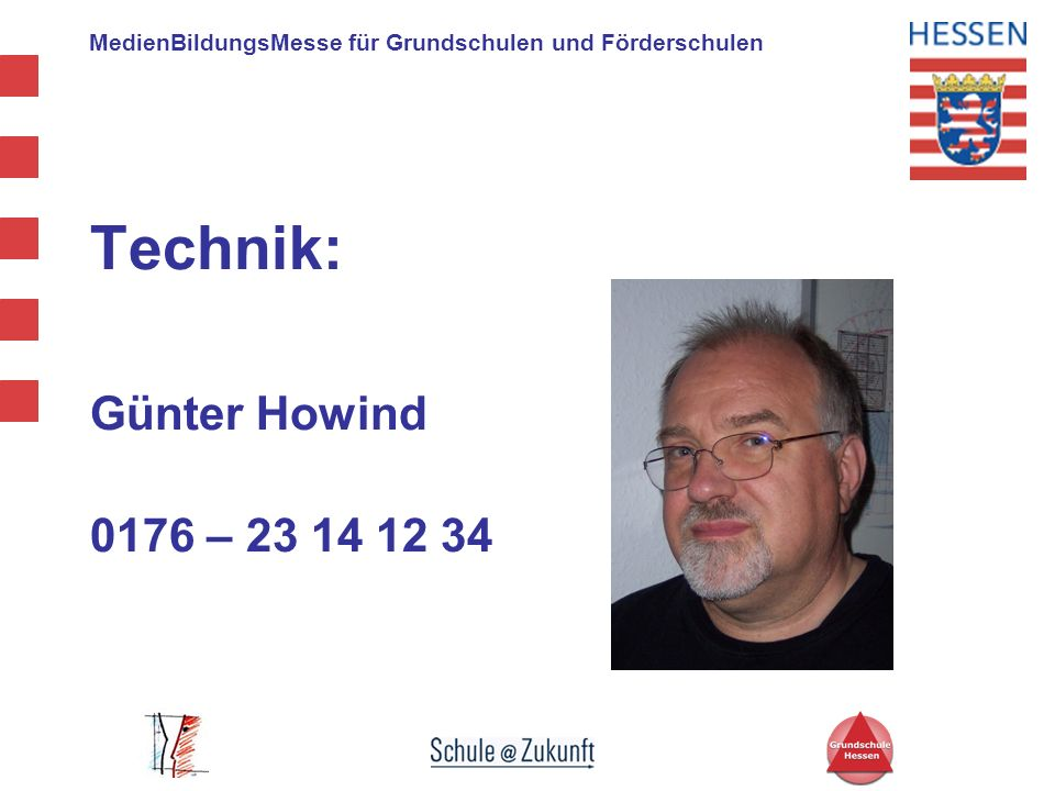 Technik: Günter Howind 0176 – 23 14 12 34