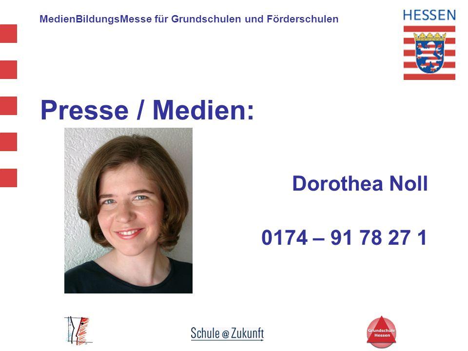Presse / Medien: Dorothea Noll 0174 – 91 78 27 1