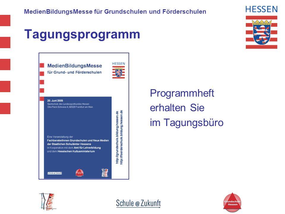 Tagungsprogramm Programmheft erhalten Sie im Tagungsbüro