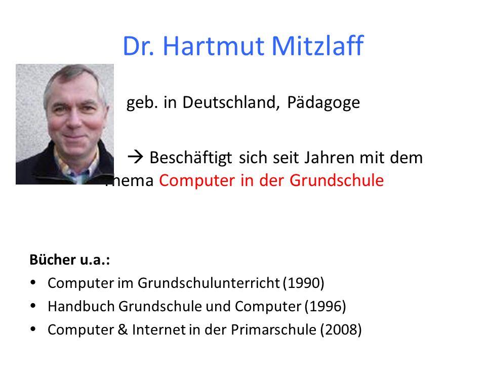 Dr. Hartmut Mitzlaff geb. in Deutschland, Pädagoge