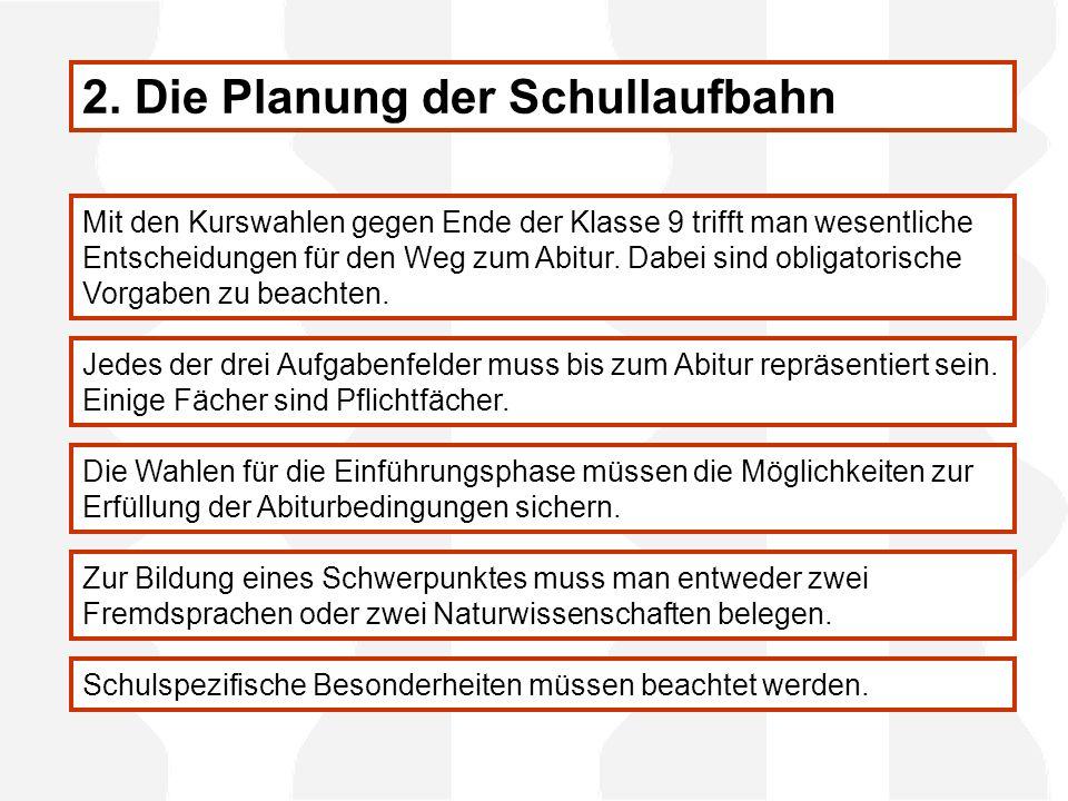 2. Die Planung der Schullaufbahn