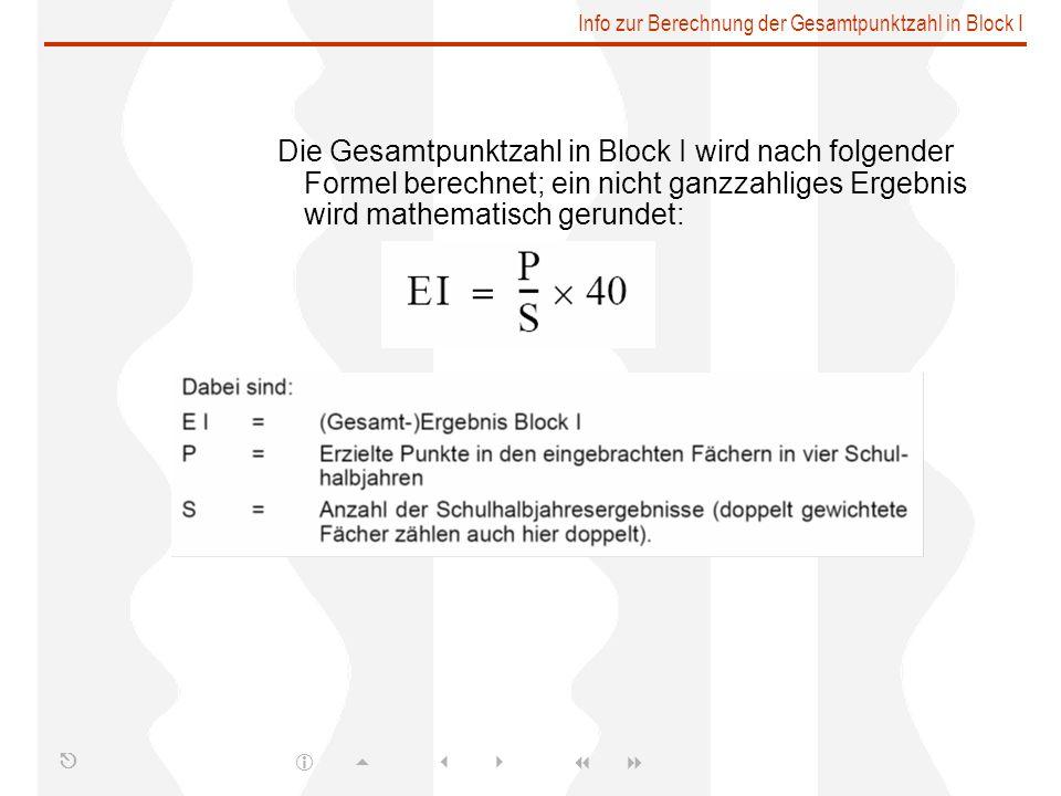 Info zur Berechnung der Gesamtpunktzahl in Block I