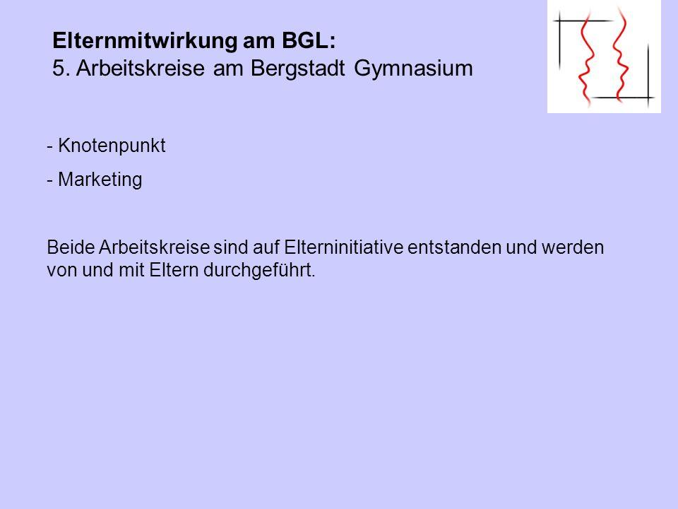 Elternmitwirkung am BGL: 5. Arbeitskreise am Bergstadt Gymnasium