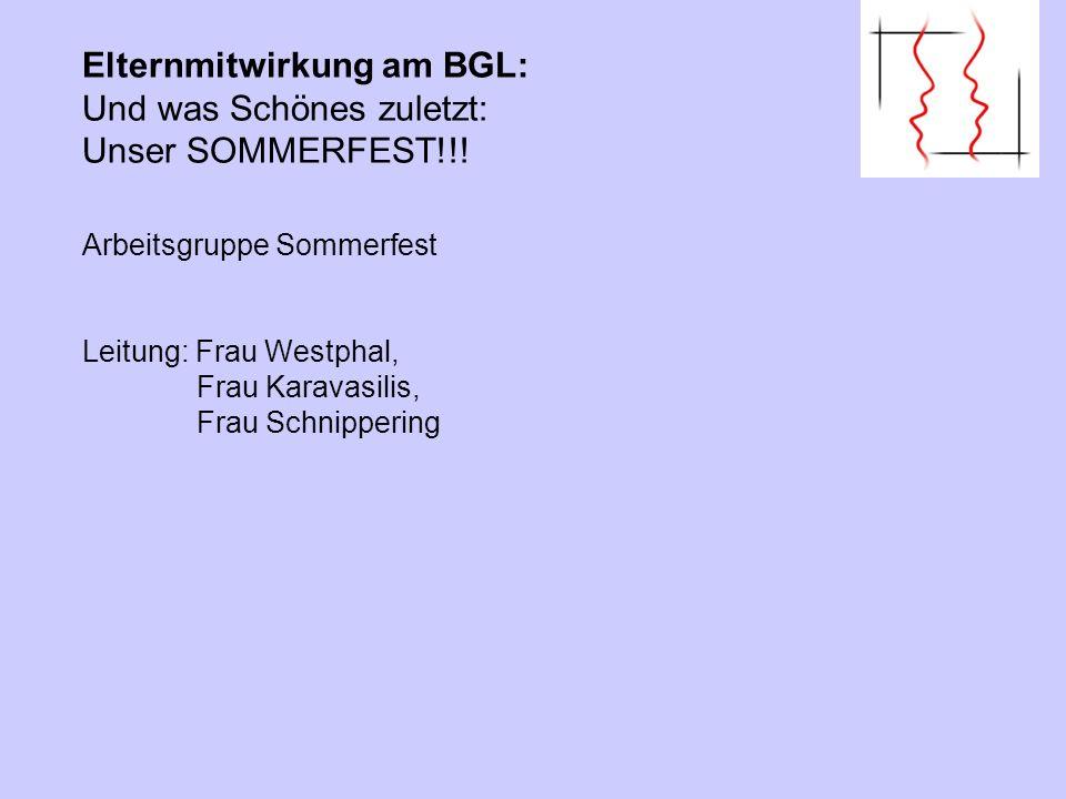 Elternmitwirkung am BGL: Und was Schönes zuletzt: Unser SOMMERFEST!!!