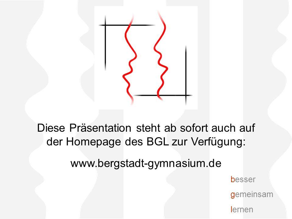 Diese Präsentation steht ab sofort auch auf der Homepage des BGL zur Verfügung: