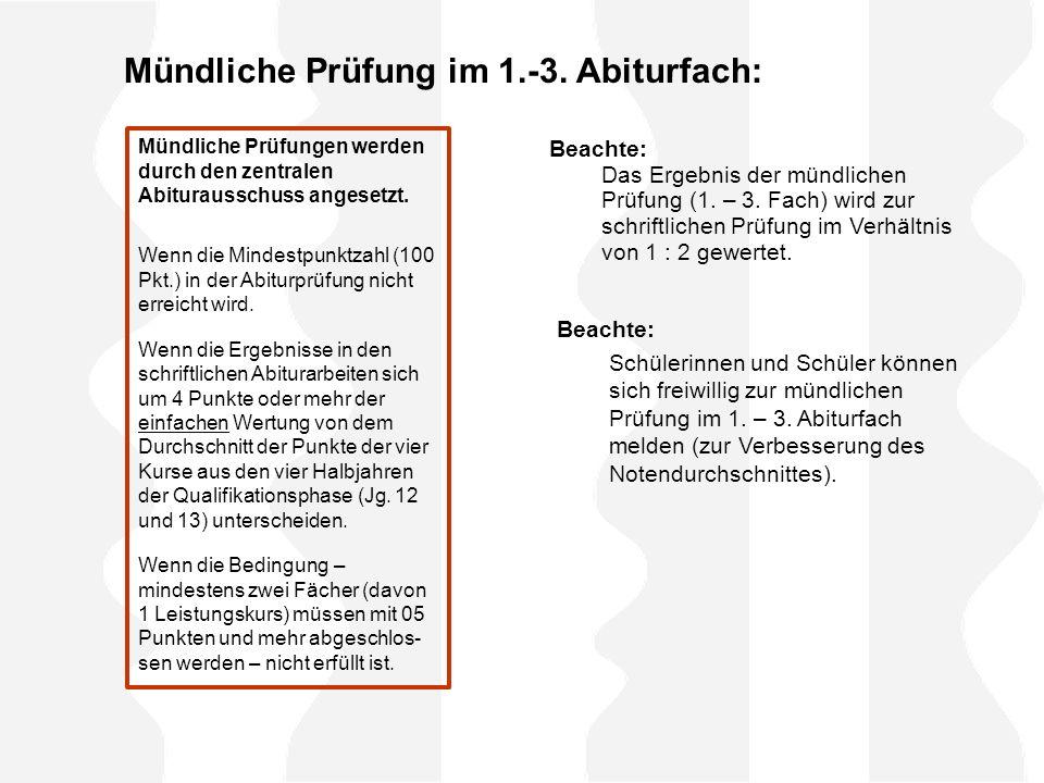 Mündliche Prüfung im 1.-3. Abiturfach:
