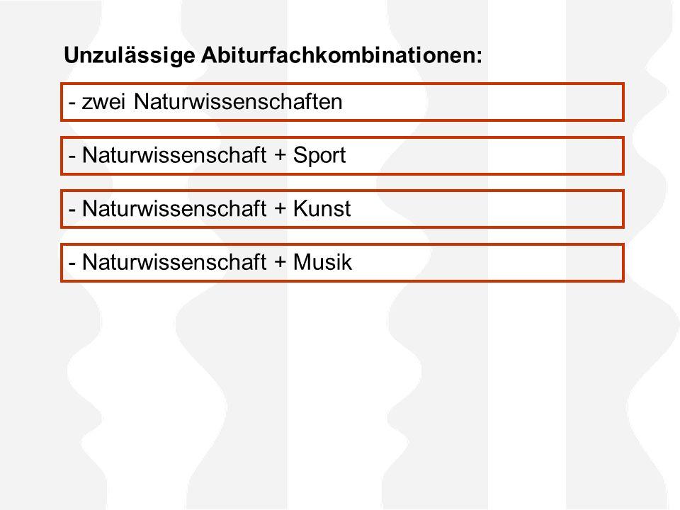 Unzulässige Abiturfachkombinationen: