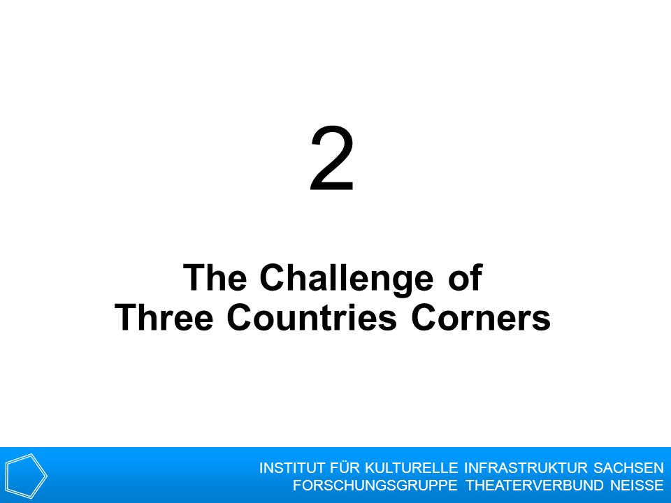 The Challenge of Three Countries Corners