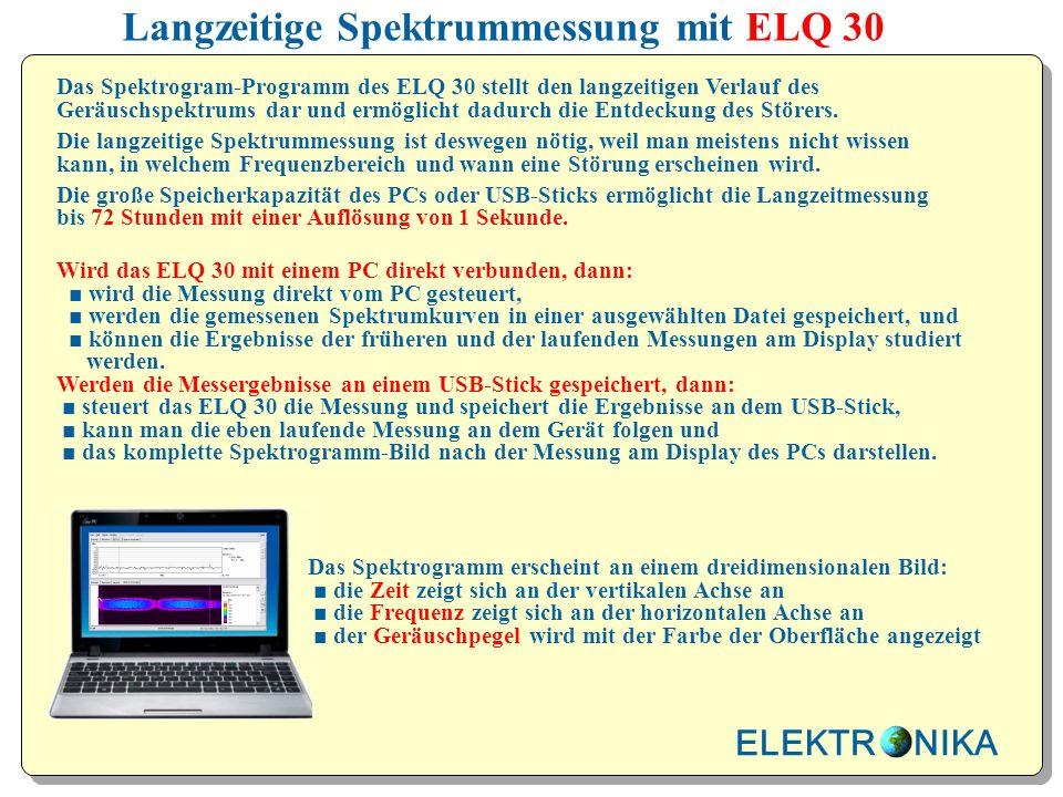 Langzeitige Spektrummessung mit ELQ 30