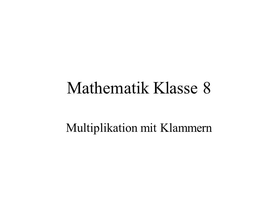 Multiplikation mit Klammern