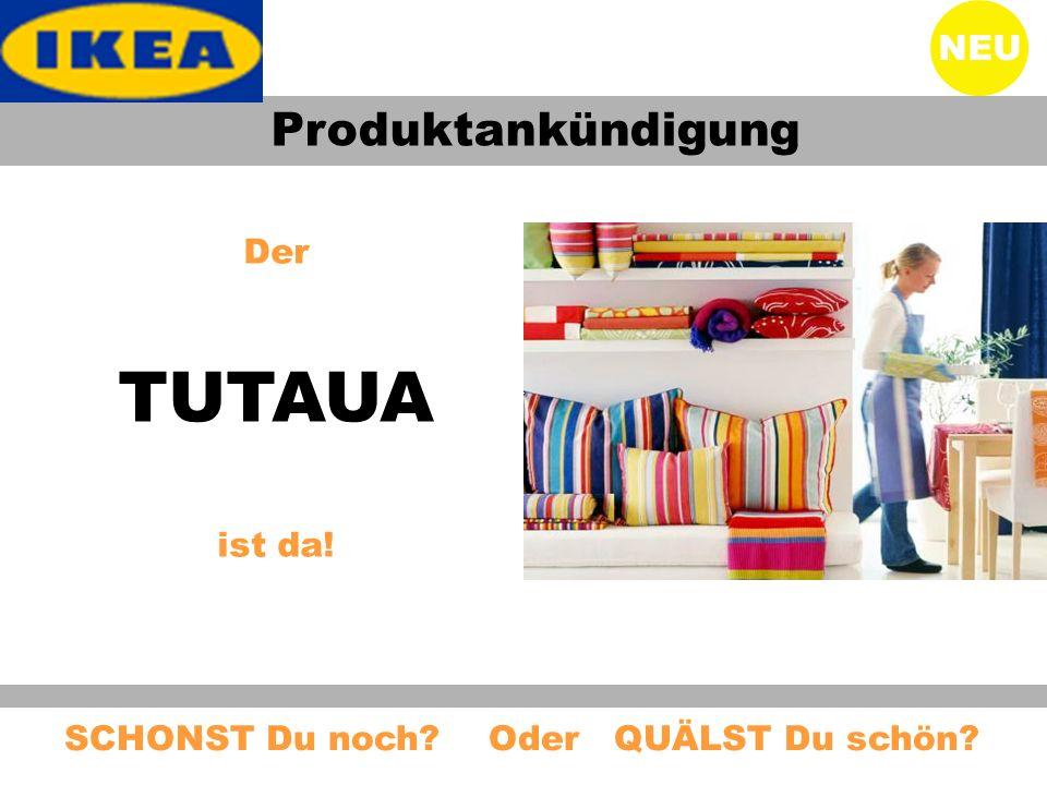 TUTAUA Produktankündigung NEU Der ist da!