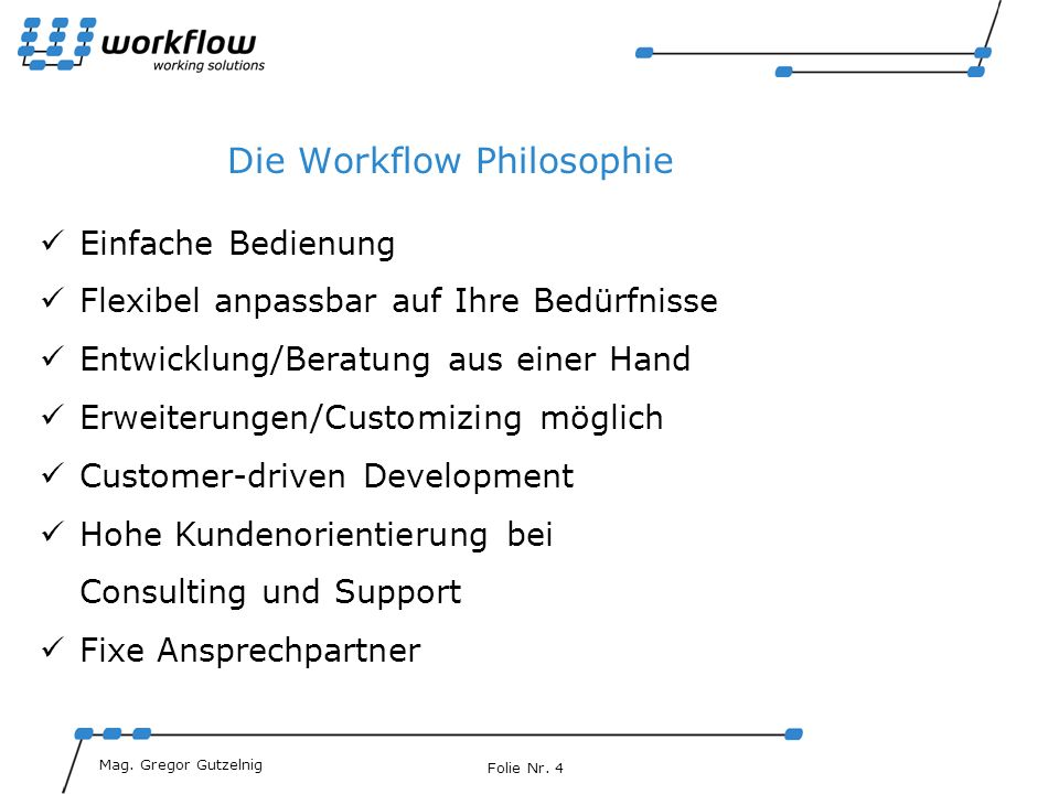 Die Workflow Philosophie