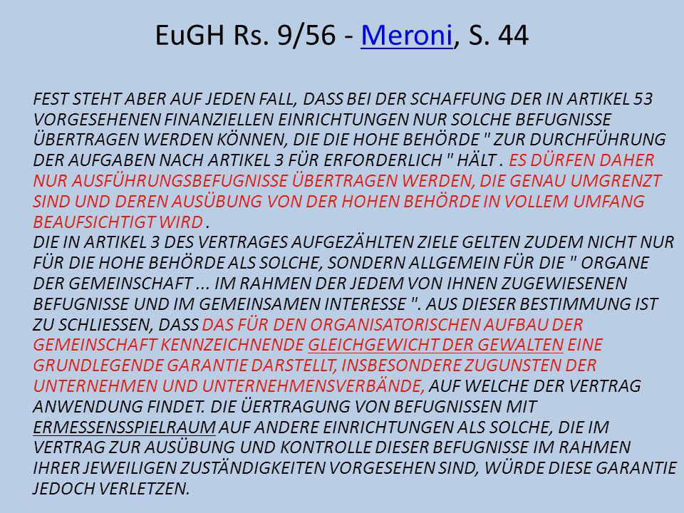 EuGH Rs. 9/56 - Meroni, S. 44