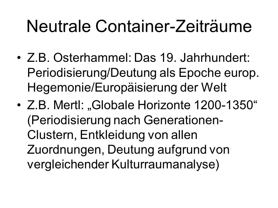 Neutrale Container-Zeiträume