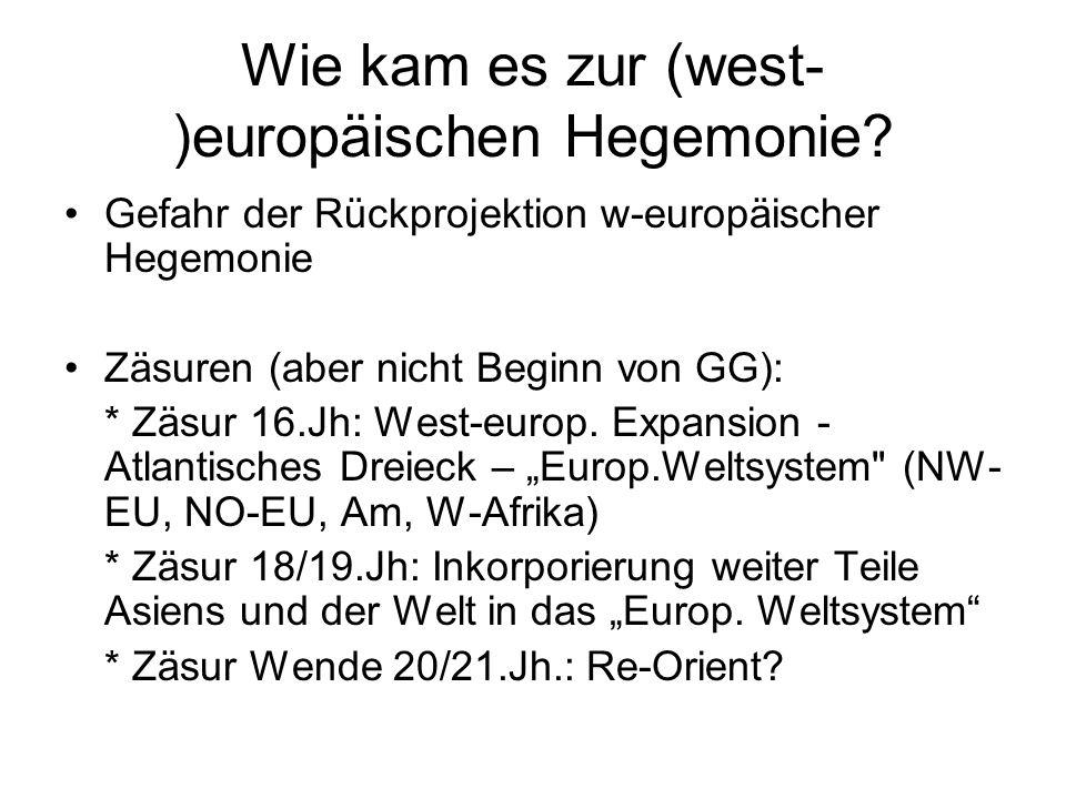 Wie kam es zur (west-)europäischen Hegemonie