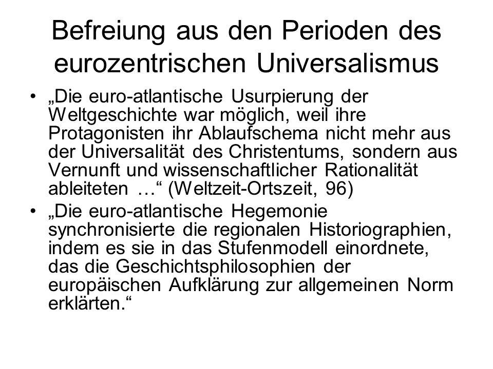 Befreiung aus den Perioden des eurozentrischen Universalismus