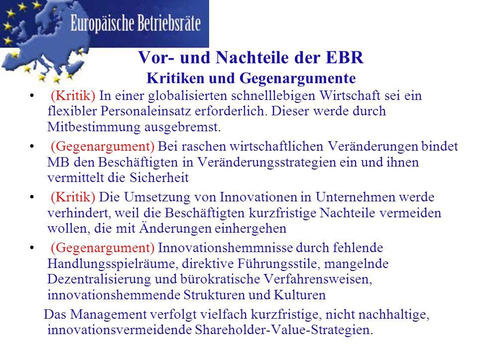 Vor- und Nachteile der EBR Kritiken und Gegenargumente
