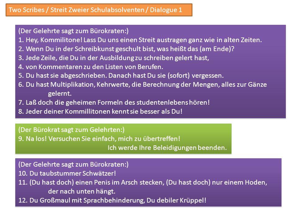 Two Scribes / Streit Zweier Schulabsolventen / Dialogue 1