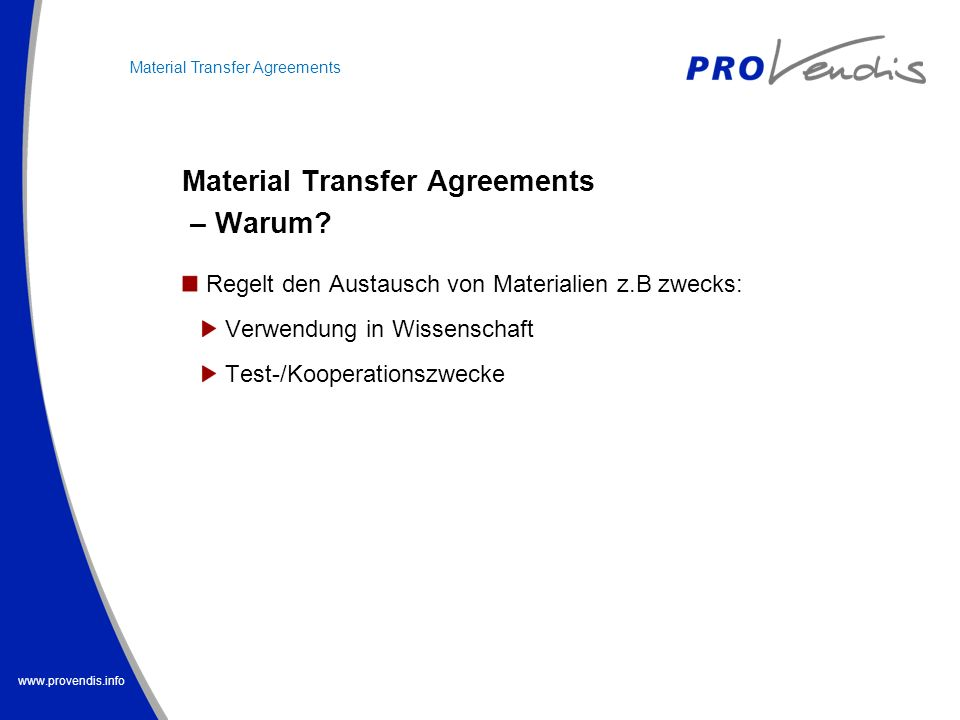 Material Transfer Agreements – Warum