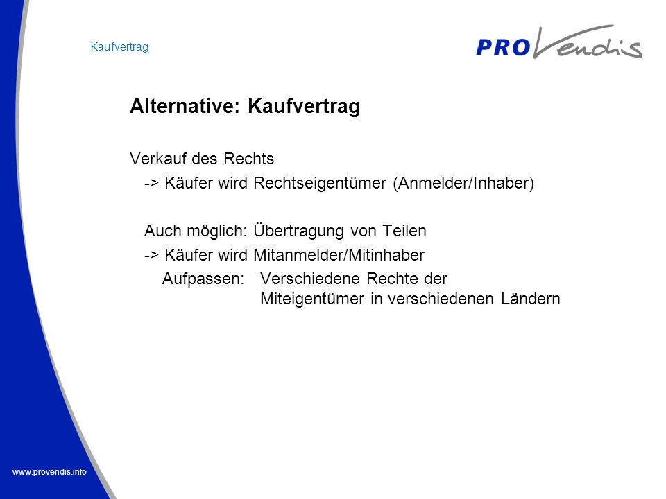 Alternative: Kaufvertrag