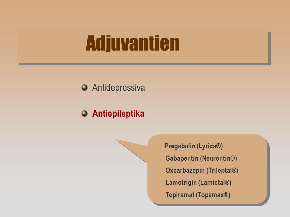 Adjuvantien Antidepressiva Antiepileptika Pregabalin (Lyrica®)