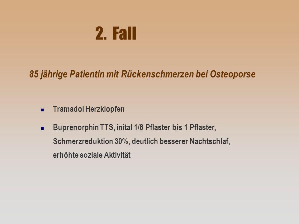 2. Fall 85 jährige Patientin mit Rückenschmerzen bei Osteoporse