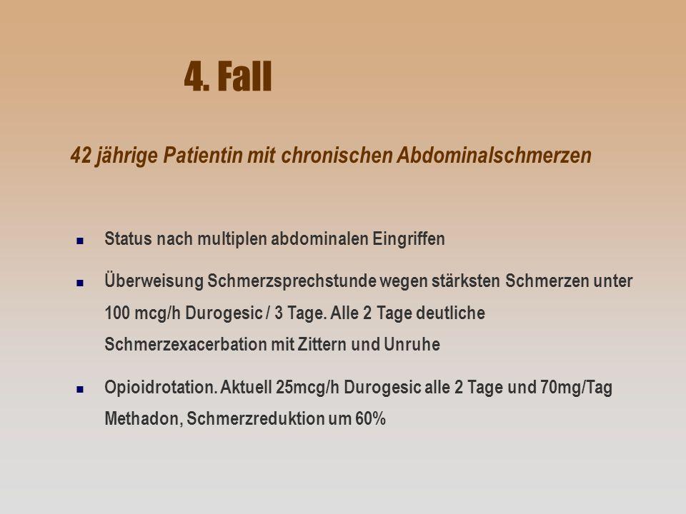 4. Fall 42 jährige Patientin mit chronischen Abdominalschmerzen